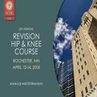 2018 6th Annual Revision Hip and Knee Course
