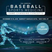 3rd Annual Baseball Sports Medicine: Game Changing Concepts