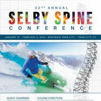 22nd Annual Selby Spine Conference, Park City 2019