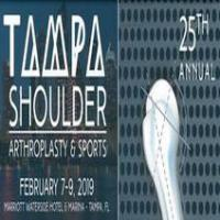 25th Annual Tampa Shoulder: Arthroplasty And Sports, 2019