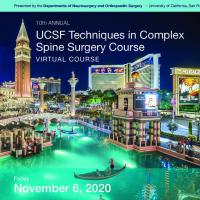 10th Annual UCSF Techniques in Complex Spine Surgery Program
